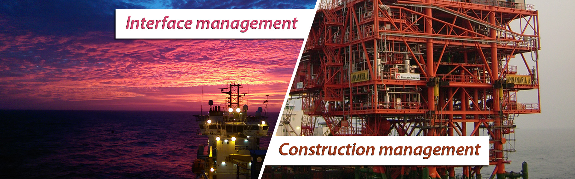 Interface management / Construction management